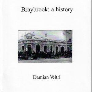 Braybrook: A History