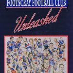 Unleashed: A History of the Footscray Football Club