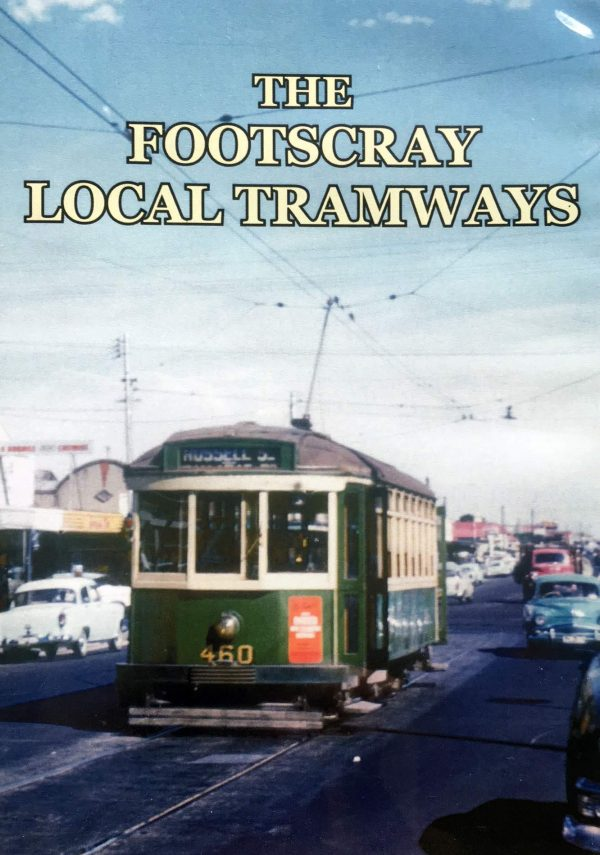 The Footscray Local Tramways