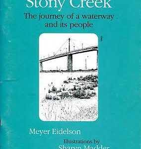 Stony Creek: The journey of a waterway and its people